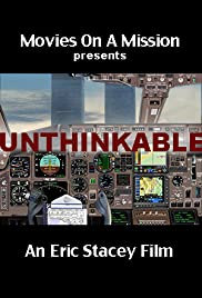 Watch Full HD Movie Unthinkable: An Airline Captain's Story (2014)
