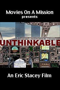 Best free site movie downloads Unthinkable: An Airline Captain's Story by [2048x1536]