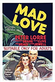 Mad Love (1935) Poster - Movie Forum, Cast, Reviews