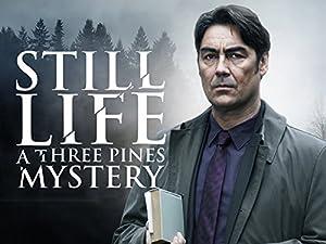 Where to stream Still Life: A Three Pines Mystery