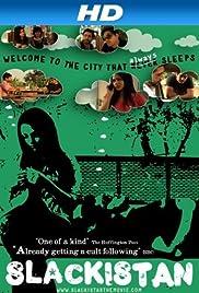 Slackistan(2010) Poster - Movie Forum, Cast, Reviews