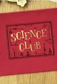 Primary photo for Science Club