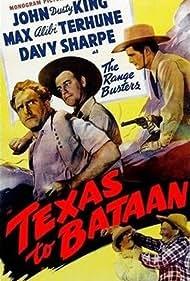 Al Ferguson, John 'Dusty' King, David Sharpe, and Max Terhune in Texas to Bataan (1942)