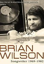 Brian Wilson: Songwriter 1969 - 1982