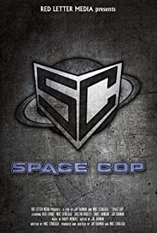 Space Cop (2016 Video)