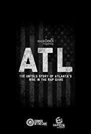 ATL: The Untold Story of Atlanta's Rise in the Rap Game Poster