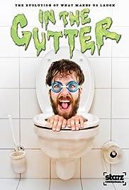 Starz Inside: In the Gutter Poster