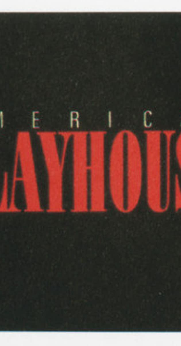 American Playhouse (TV Series 1981– ) - Full Cast & Crew - IMDb