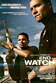 End of Watch (2012) Poster - Movie Forum, Cast, Reviews
