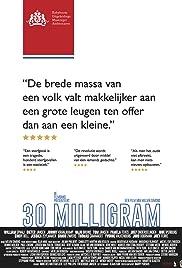 30 Milligram Poster
