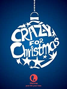 Crazy for Christmas (2005 TV Movie)
