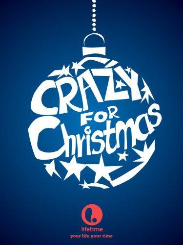 Crazy for Christmas (2005)