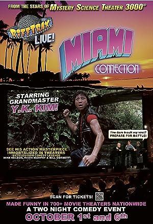 RiffTrax Live: Miami Connection