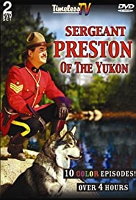 Primary photo for Sergeant Preston of the Yukon