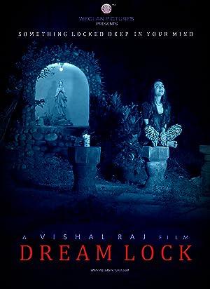 Dream Lock movie, song and  lyrics