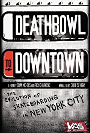 Deathbowl to Downtown Poster
