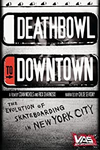 Deathbowl to Downtown USA