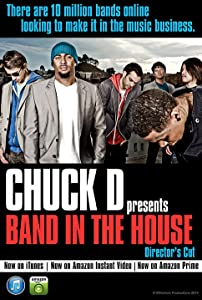 Adult movies downloads free Chuck D Presents Band in the House by [HDRip]