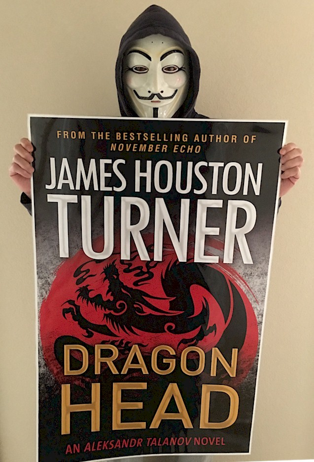 Poster and cover art for James Houston Turner's novel, Dragon Head.