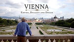 Where to stream Vienna: Empire, Dynasty and Dream