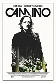 Camino (2015) Poster - Movie Forum, Cast, Reviews