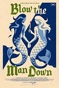 Blow the Man Down (2019)