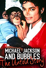Michael Jackson and Bubbles in Michael Jackson and Bubbles: The Untold Story (2010)
