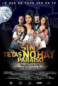 Sin tetas no hay paraíso (2010)