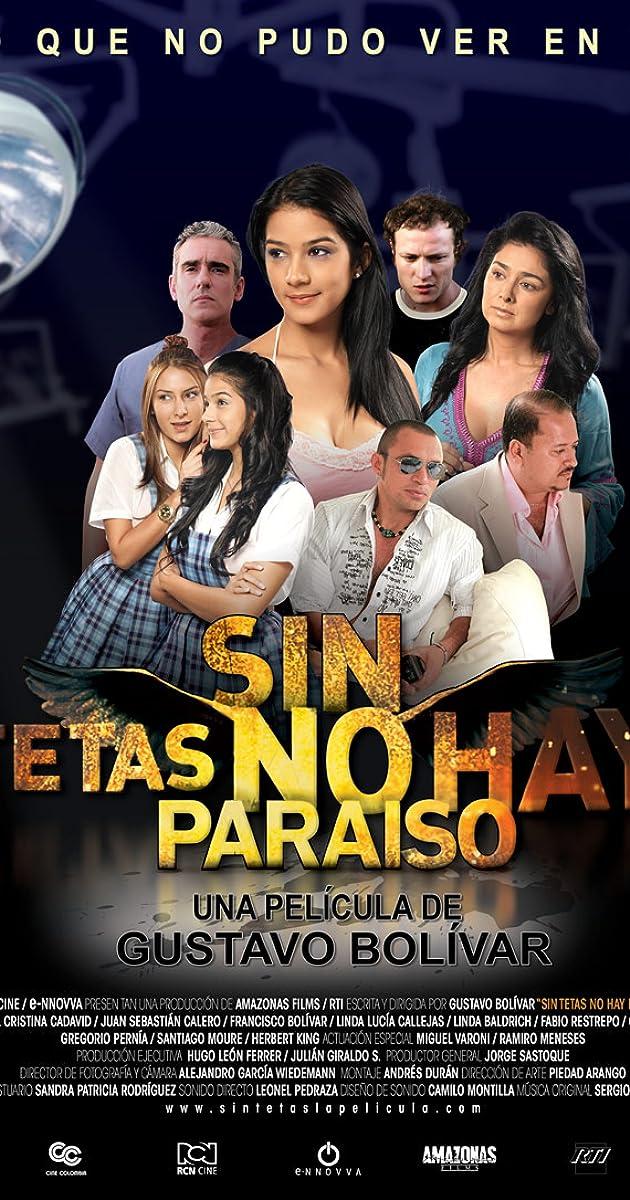 Sin tetas no hay paraíso (2010) - IMDb