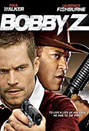 Watch Movie Bobby Z (The Death and Life of Bobby Z) (2007)