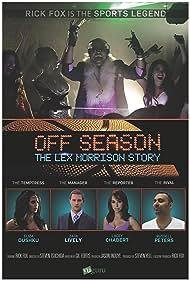 Off Season: The Lex Morrison Story (2013)