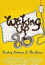 Waking Up 80