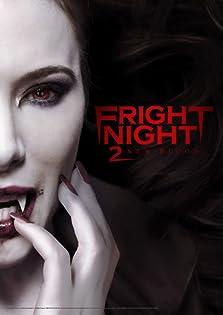 Fright Night 2 (2013 Video)