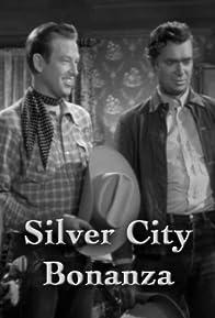 Primary photo for Silver City Bonanza