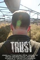 Trust (2014) Poster