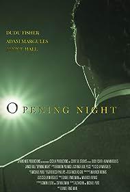 Opening Night (2013)