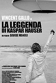 La leggenda di Kaspar Hauser (2013) Poster - Movie Forum, Cast, Reviews