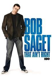 Bob Saget: That Ain't Right (2007) 720p