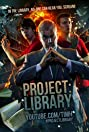 Project: Library (2013) Poster