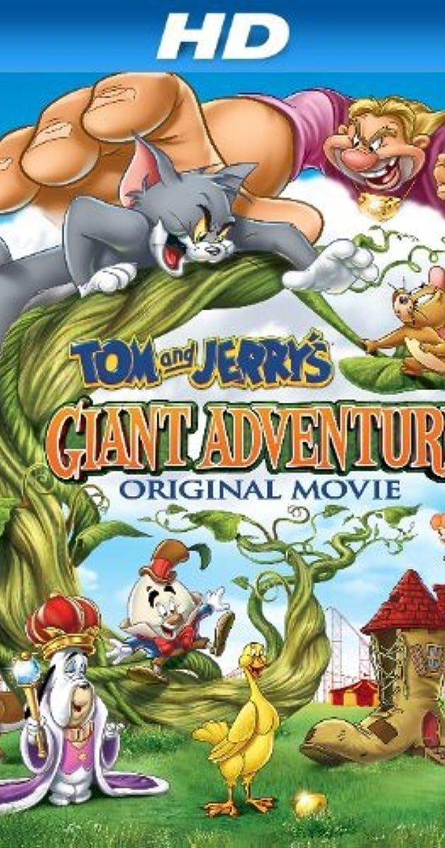 Tom and Jerry's Giant Adventure (Video 2013) - IMDb