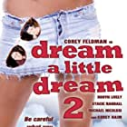 Dream a Little Dream 2 (1995)