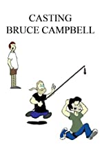 Casting Bruce Campbell