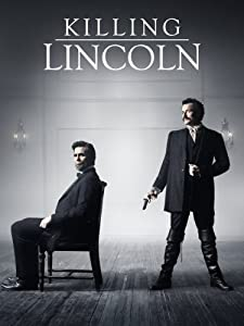 Adult downloading free movie Killing Lincoln USA [DVDRip]