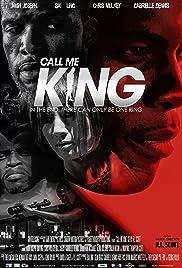Call Me King (2017) 1080p