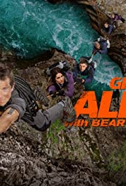 Get Out Alive with Bear Grylls Poster - TV Show Forum, Cast, Reviews