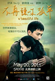 A Beautiful Life (2011) Mei li ren sheng 1080p