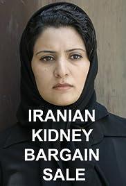 Iranian Kidney Bargain Sale Poster