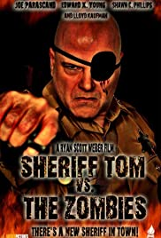Sheriff Tom Vs. The Zombies Poster