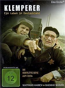 Klemperer - Ein Leben in Deutschland: An die Welt, die wir hinter uns ließen