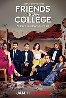 Friends from College (2017-)